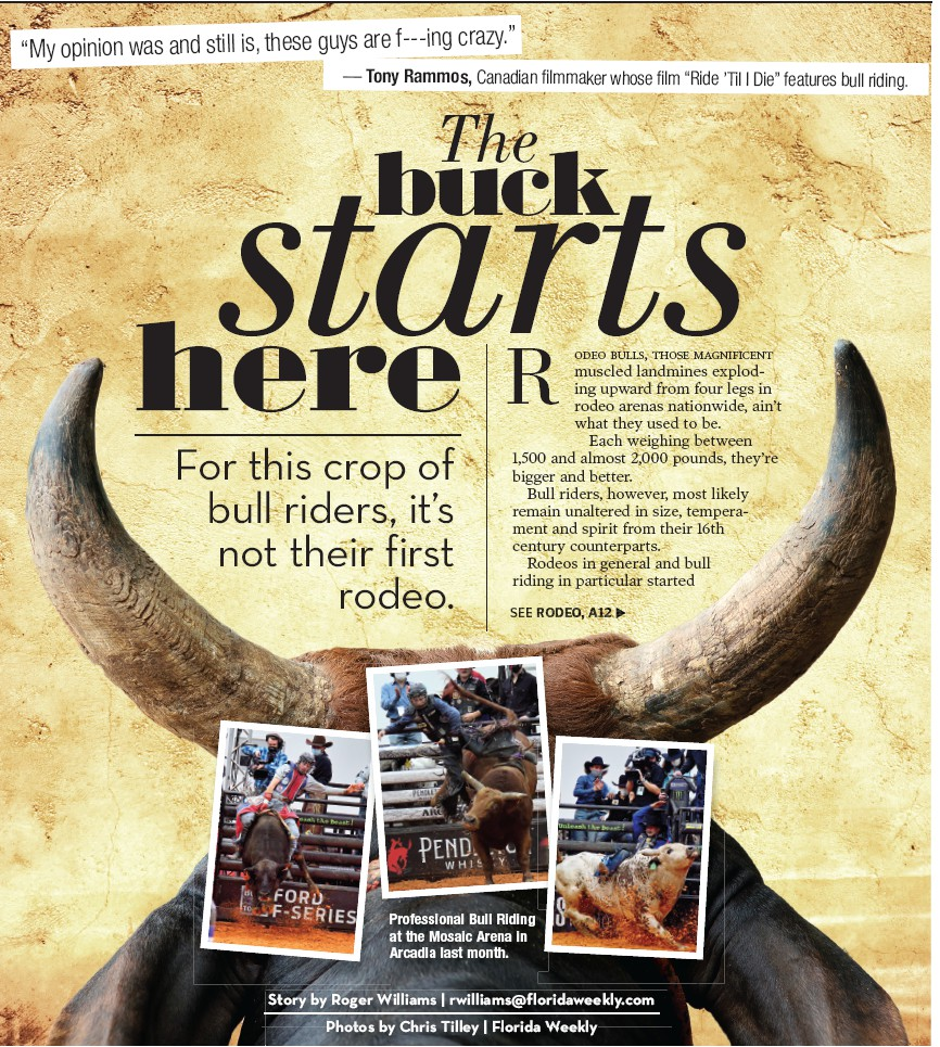 """""""My opinion was and still is, these guys are f--- ing crazy."""" — Tony Rammos, Canadian filmmaker whose film """"Ride 'Til I Die"""" features bull riding."""