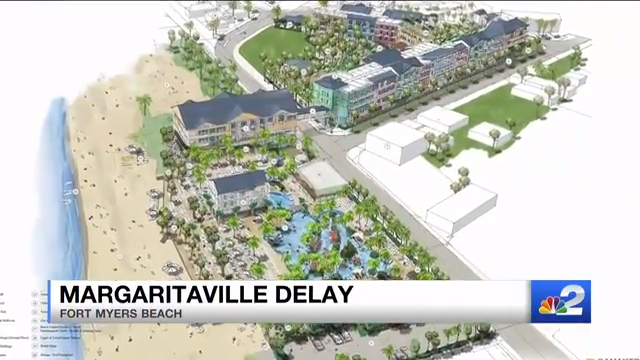 The construction of Fort Myers Beach Margaritaville was pushed back again